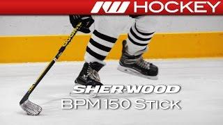 Sherwood BPM 150 Stick On-Ice Review