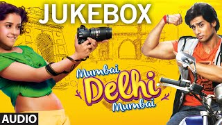 Mumbai Delhi Mumbai Full Songs Audio JUKEBOX | T-Series