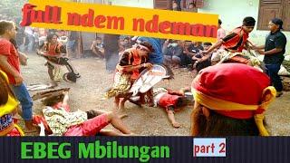 EBEG Mbilungan  Saweran Pemuda Part 2  ,   FULL NDEM NDEMAN