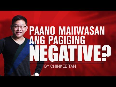 Paano Maiiwasan Ang Pagiging Negative?   Dealing With Negativity
