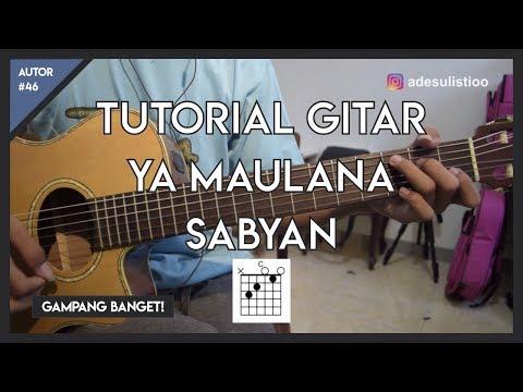 Tutorial Gitar Ya Maulana Sabyan Versi Asli Lengkap