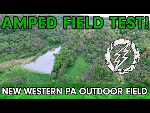 June 10th - Amped Outdoor Field Test!