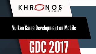 Vulkan Game Development on Mobile