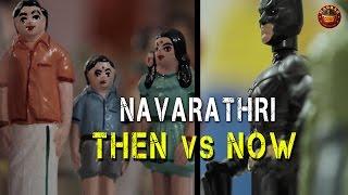 Navarathri | Then Vs Now | Madras Meter