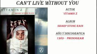 Vitamin Z - Can't Live Without You (1989)