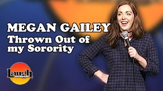 Thrown Out of My Sorority (Megan Gailey)