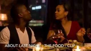 About Last Night (2014) - The Food - Clip
