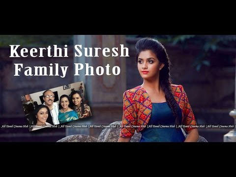 Xxx Mp4 Keerthi Suresh Family Photo Remo Heroine Keerthi Suresh Photo Actor Menaka All Tamil Cinema 3gp Sex