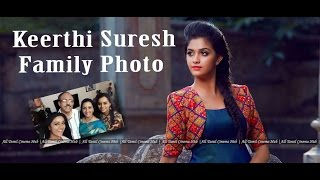 Keerthi Suresh Family Photo | Remo Heroine Keerthi Suresh Photo | Actor Menaka | All Tamil Cinema