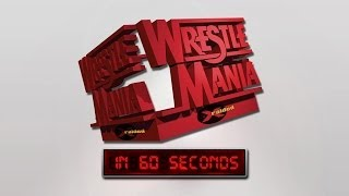 WrestleMania in 60 Seconds: WrestleMania XIV