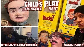 Child's Play Remake Buddi Box LEAKED, Copying Blood Buddies? RANT W/ Damn Dude Industries 1/2
