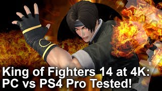 [4K] King of Fighters 14 PC vs PS4 Pro Graphics Comparison + Benchmarks