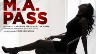 M A Pass 2018 Hindi Movie Official Trailer | Bollywood new movie |