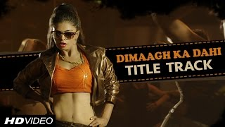 Dimaagh Ka Dahi | Full Song | Kunal Ganjawala | Ritu Pathak | Fauzia Arshi