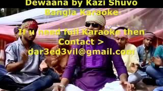 Dewaana by Kazi Shuvo BangLa Karaoke