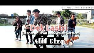 Dek Lastri Lirik Video | Despacito (Versi Jawa Indonesia) - Alif Rizky / FULL VERSION with Lyric