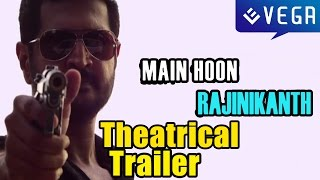 Main Hoon (Part-Time) Killer a.k.a Main Hoon Rajinikanth | Theatrical Trailer | Faisal Saif