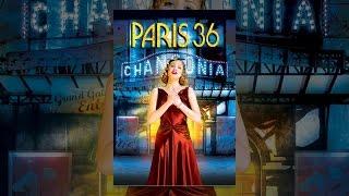 Paris 36 (Subtitles)