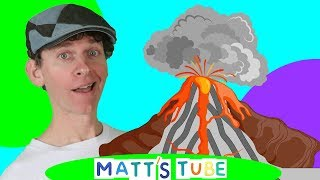 Volcano | Matt's Tube # 3 | Educational Videos for Kids | Learn English Kids