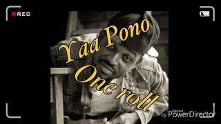 Yaa Pono - One Roll (2016)