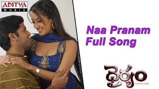 Naa Pranam Full Song ll Dhairyam Movie ll Nithin, Raima Sen