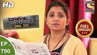 Crime Patrol Dial 100 - Ep 790 - Full Episode - 1st June, 2018