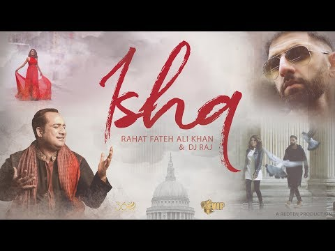 Xxx Mp4 ISHQ DJ Raj Rahat Fateh Ali Khan Official Video VIP Records 360 Worldwide 3gp Sex