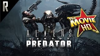 ► Aliens vs Predator - The Movie [Cinematic HD - Cutscenes & Dialogue]