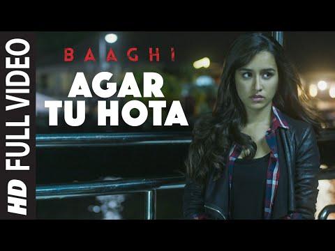 Xxx Mp4 Agar Tu Hota Full Video Song BAAGHI Tiger Shroff Shraddha Kapoor Ankit Tiwari T Series 3gp Sex