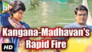 Rapid Fire With R Madhavan & Kangana Ranaut | Bollywoodhungama