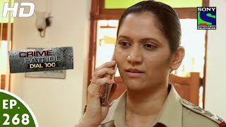 Crime Patrol Dial 100 - क्राइम पेट्रोल - Episode 268 - 20th October, 2016