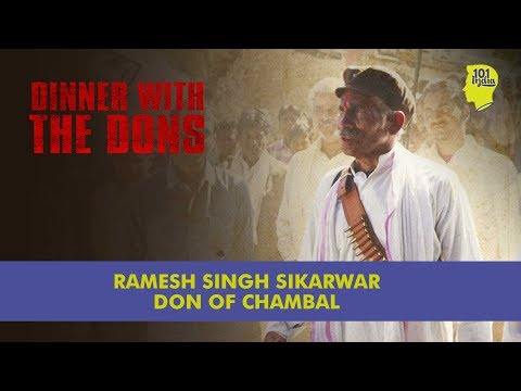 Ramesh Singh Sikarwar: Don Of Chambal (English) | Dinner With The Dons | Unique Stories From India