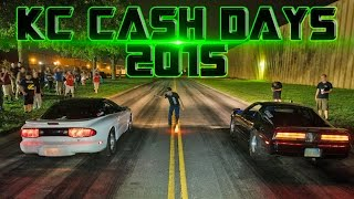 KC Cash Days 2015 - Street Racing!