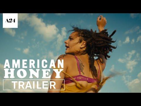 American Honey Official Trailer HD A24