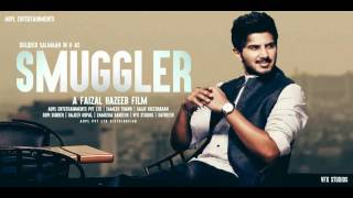 Smuggler Malayalam Movie 2016 | Motion Poster Fan Made | Dulquer Salman