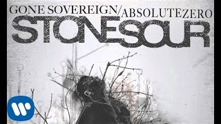 Stone Sour - Gone Sovereign/Absolute Zero (Audio)