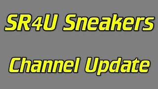 SR4U Sneakers - 2016 Update