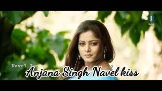 Anjana Singh Navel kiss Complitation