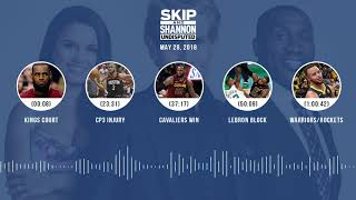 UNDISPUTED Audio Podcast (5.28.18) with Skip Bayless, Shannon Sharpe, Joy Taylor | UNDISPUTED
