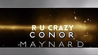 conor maynard  r u crazy lyric video