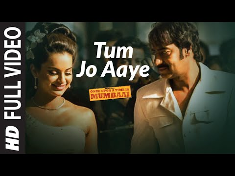 Xxx Mp4 Tum Jo Aaye Full Song Once Upon A Time In Mumbai Ajay Devgn Kangana Ranaut 3gp Sex