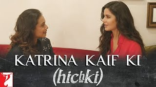 Katrina Kaif ki Hichki uploaded on 16-03-2018 124437 views