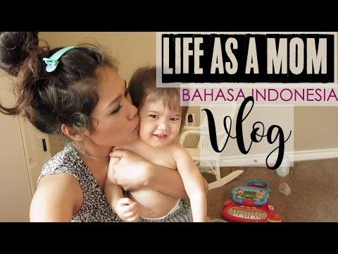 #10 LIFE AS A MOM| HIDUP SEBAGAI IBU VLOG BAHASA INDONESIA