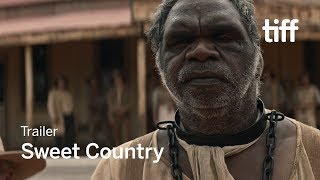 SWEET COUNTRY Trailer | New Releases 2018