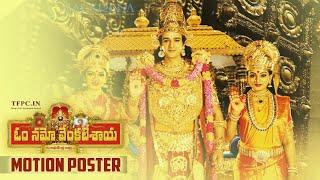 Om Namo Venkatesaya Movie Motion Poster | Nagarjuna | Sourabh | KRR | TFPC