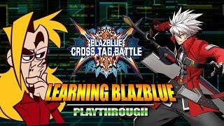 MAX LEARNS BLAZBLUE: BlazBlue Cross Tag Battle - Tutorial Playthrough