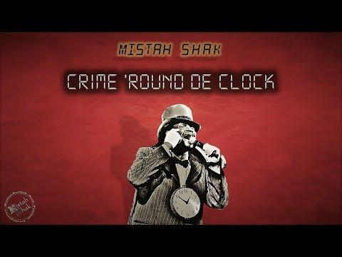 Xxx Mp4 Mistah Shak Crime Round De Clock D Tic Toc Rock 3gp Sex
