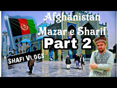 Xxx Mp4 Shafi Vlogs Afghanistan Mazar Sharif Part 2 افغانستان مزار شريف فلوق جزء ٢ 3gp Sex