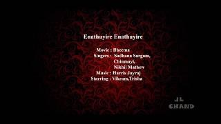 Enathuyire enathuyire - Bheema (Lyrical video )
