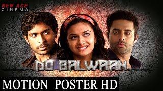 Do Balwaan Latest Hindi Dubbed Movie Motion Poster II Idhu Enna Mayam Tamil Movie II